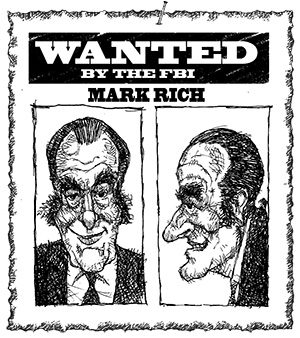 Wanted: Mark Rich