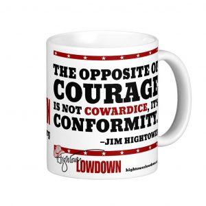 Hightower Lowdown courage_mug
