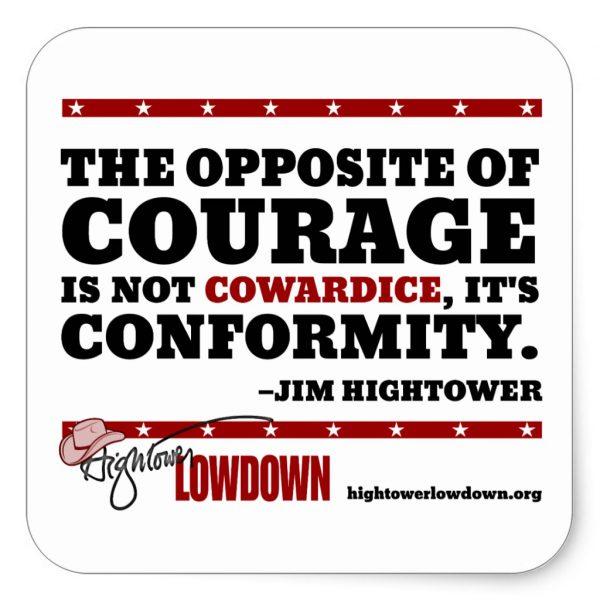 Hightower Lowdown courage_sticker