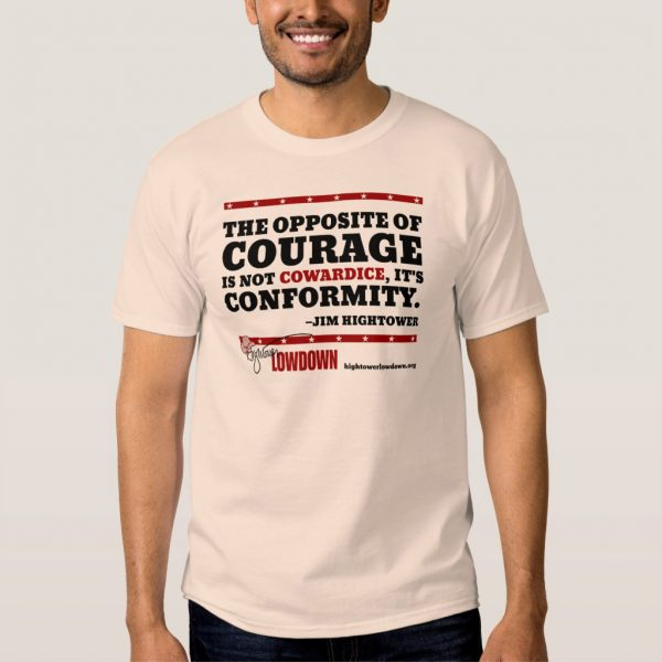 Hightower Lowdown courage_tshirt