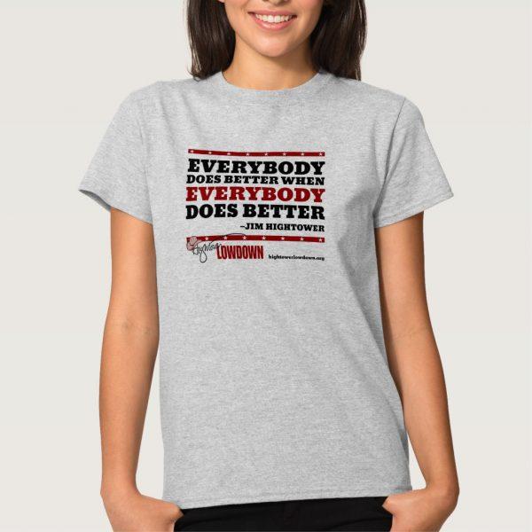 Hightower Lowdown everybody_tshirt