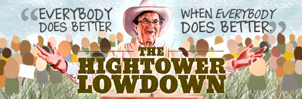 The Hightower Lowdown