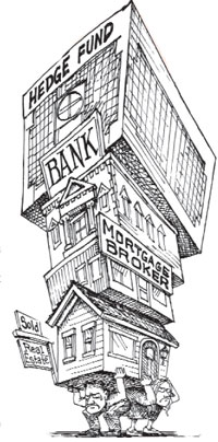 cartoon showing grumpy people holding up real estate, a bank, and a hedge fund