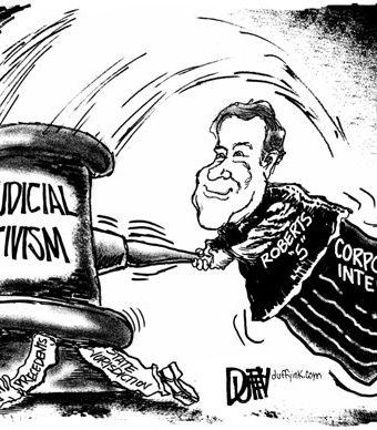 Cartoon showing Roberts using judicial activism to crush the individual