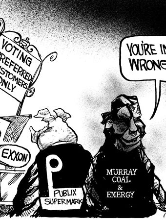 "cartoon showing companies like exxon and Murray coal & energy being allowed on the ""voting preferred customers only"" line"