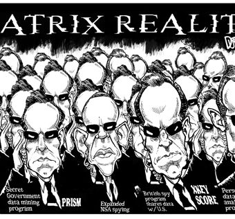 Cartoon showing that with modern surveillance etc., we are living in a reality akin to the Matrix