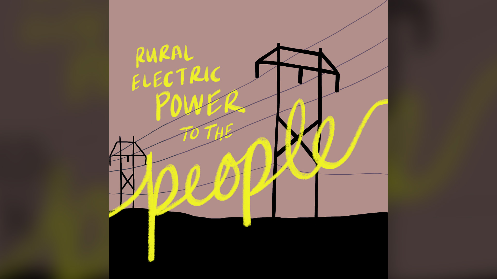 Rural electric power to the people!