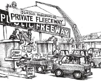cartoon showing the public freeway being closed in favor of the private fleeceway