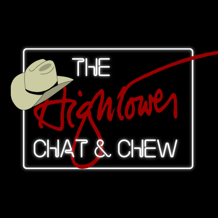 Hightower Chat 'n' Chew