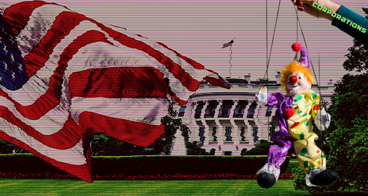 """A clown marionette with orange hair controlled by an arm labeled """"corporations"""" dances in front of the white house"""