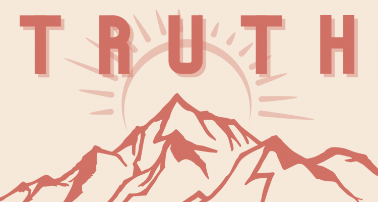 """The word """"truth"""" stands over a mountain, in front of a sunrise."""